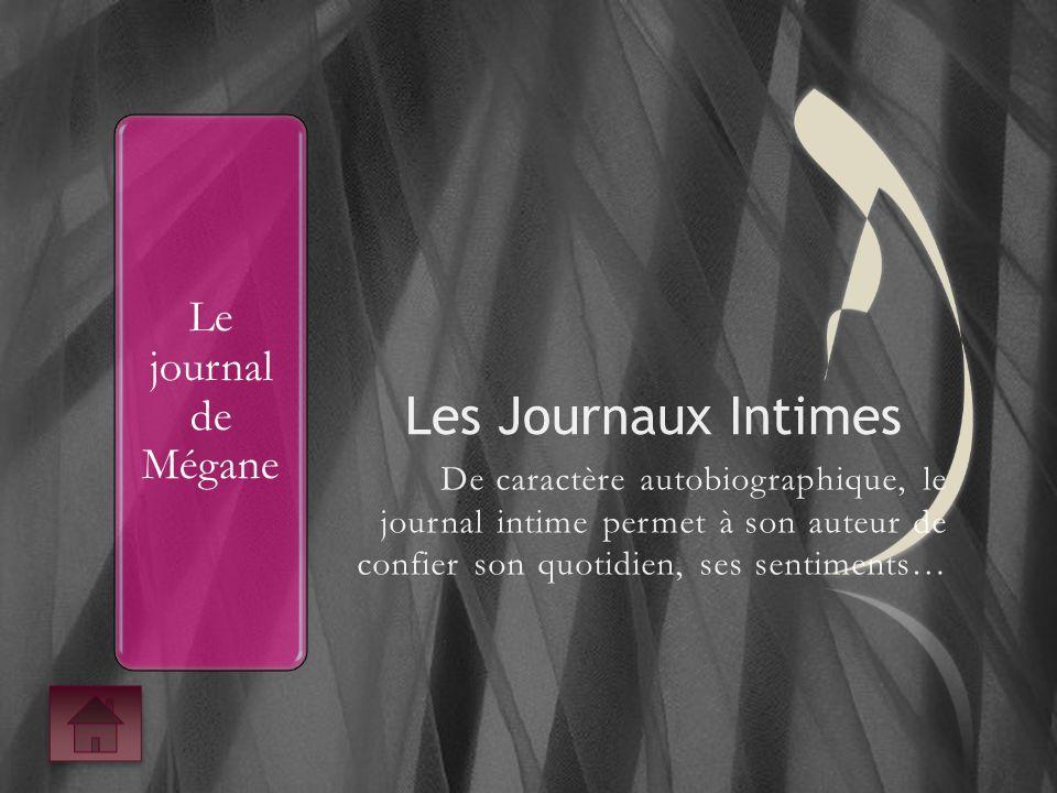 Les Journaux Intimes Le journal de Mégane