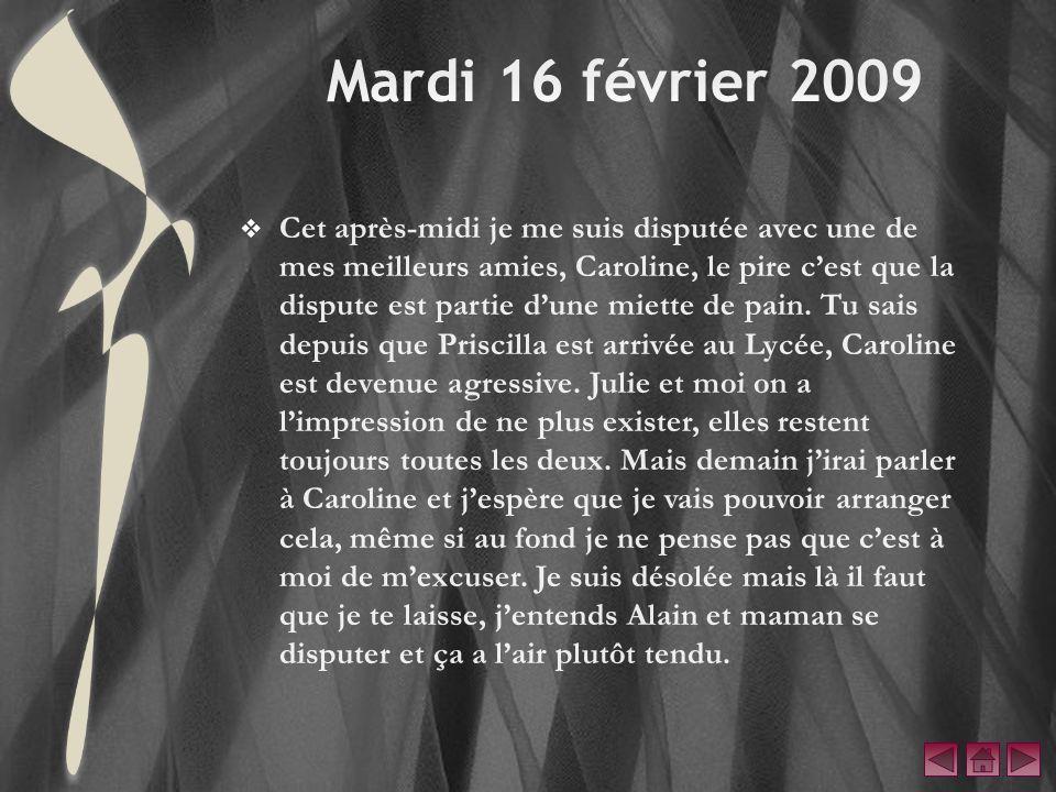 Mardi 16 février 2009
