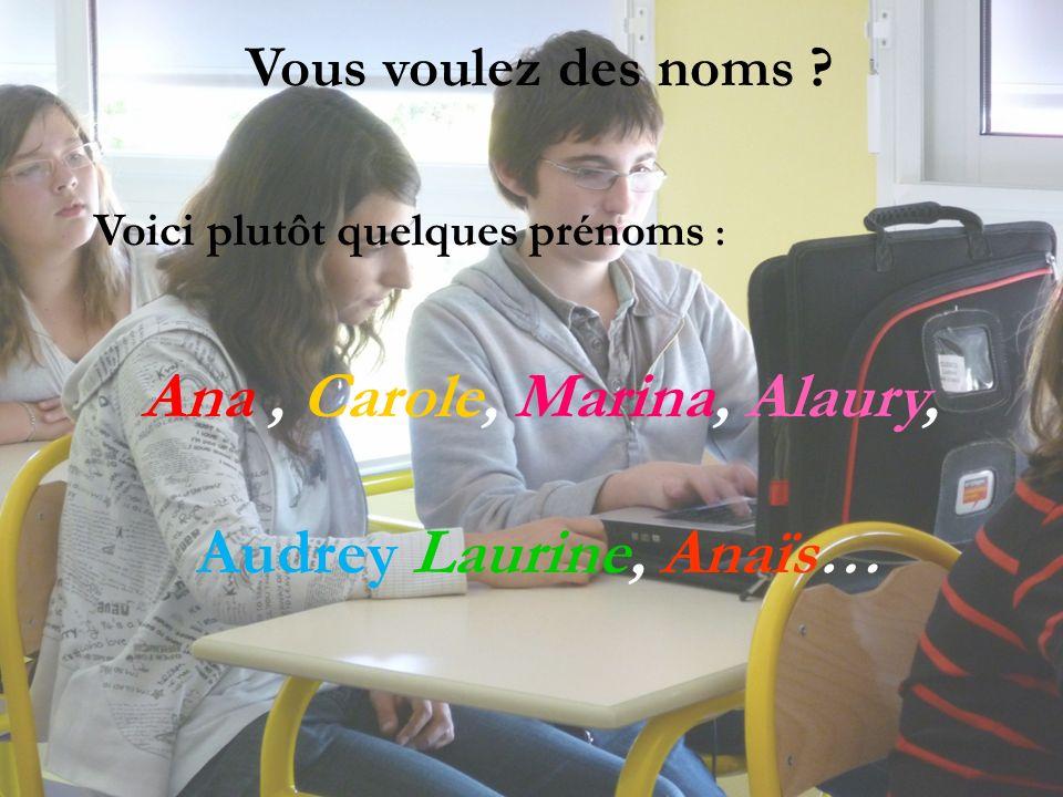 Ana , Carole, Marina, Alaury,