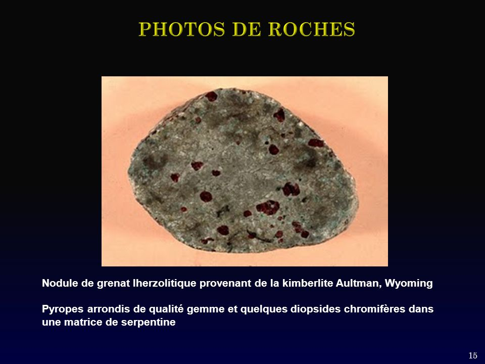 PHOTOS DE ROCHES Nodule de grenat lherzolitique provenant de la kimberlite Aultman, Wyoming.