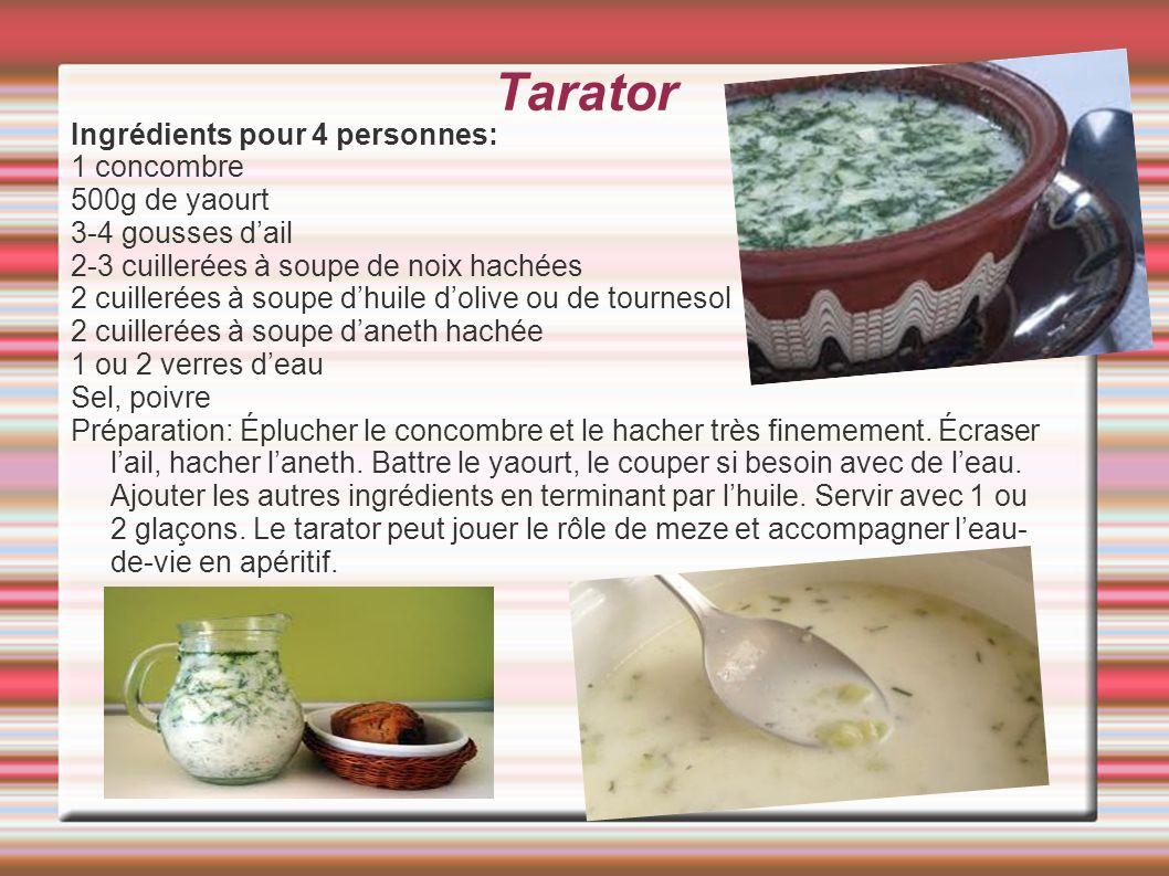 Tarator Ingrédients pour 4 personnes: 1 concombre 500g de yaourt