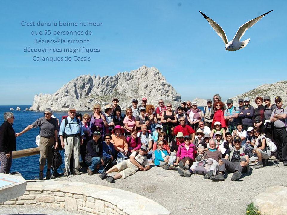 C'est dans la bonne humeur que 55 personnes de Béziers-Plaisir vont découvrir ces magnifiques Calanques de Cassis
