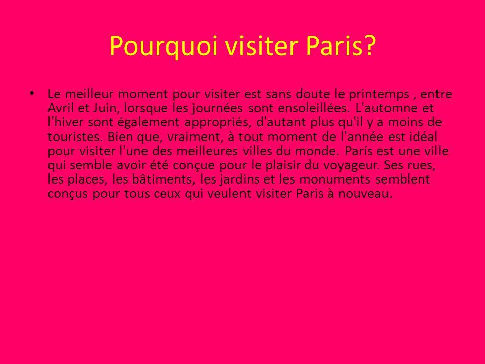Pourquoi visiter Paris