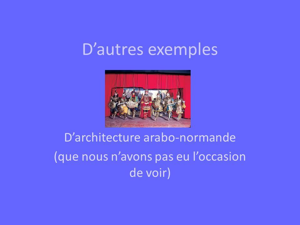 D'autres exemples D'architecture arabo-normande