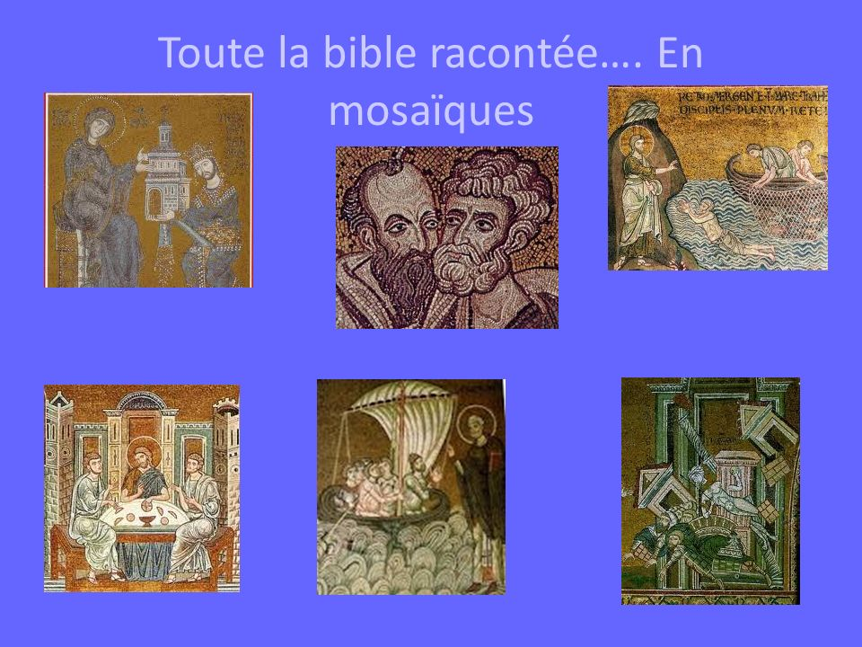 Toute la bible racontée…. En mosaïques