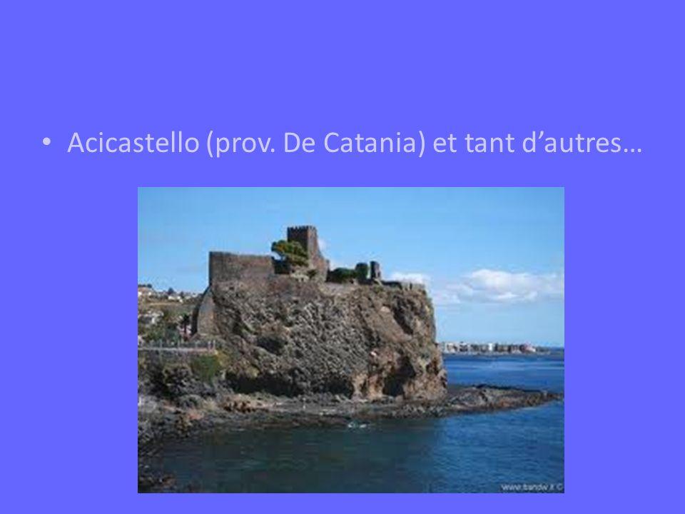 Acicastello (prov. De Catania) et tant d'autres…