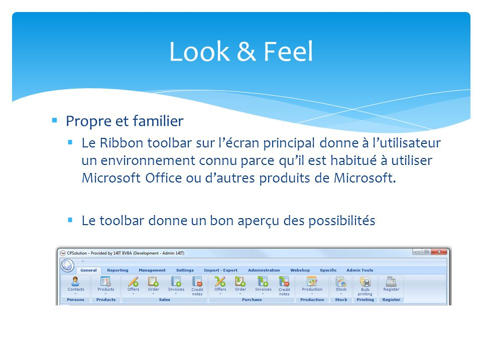 Look & Feel Propre et familier