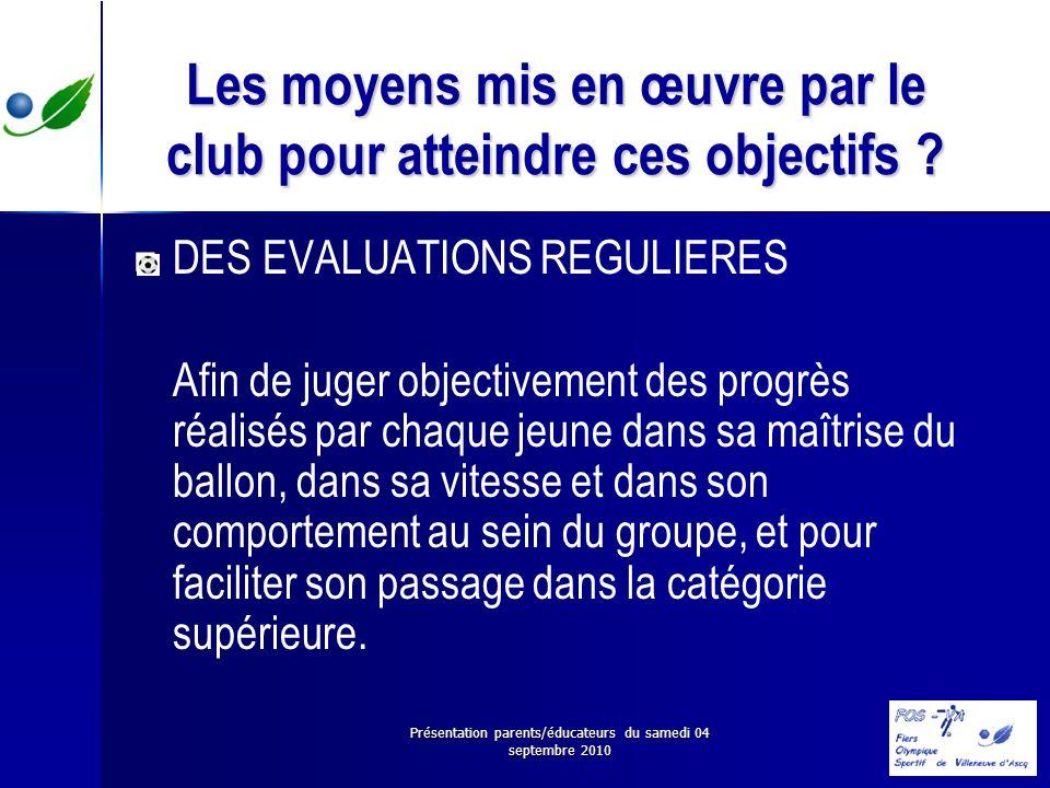 Les moyens mis en œuvre par le club pour atteindre ces objectifs