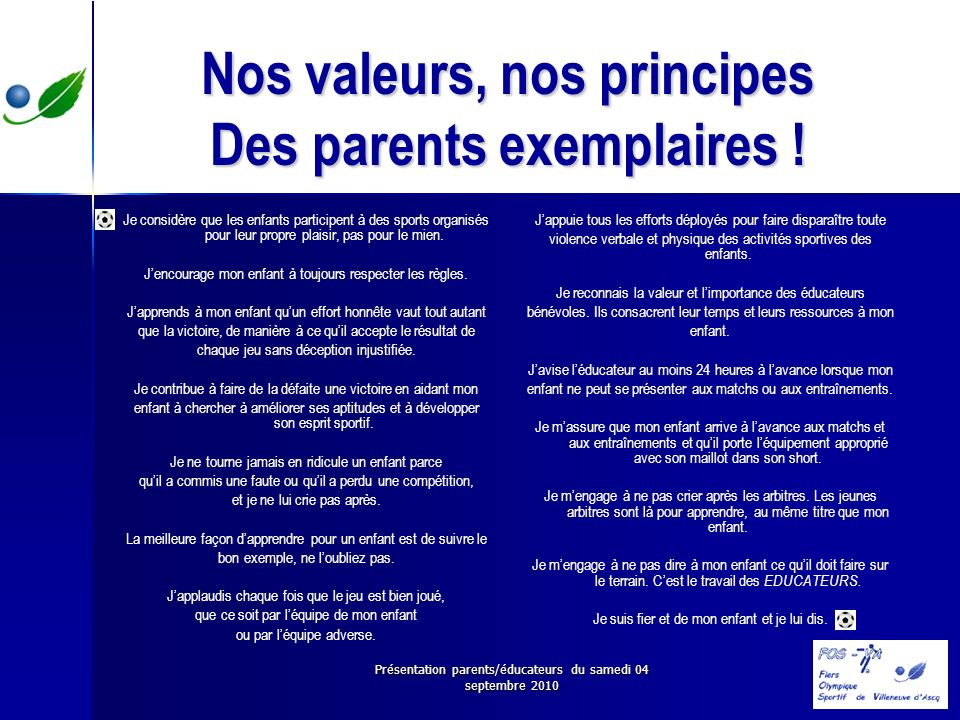 Nos valeurs, nos principes Des parents exemplaires !