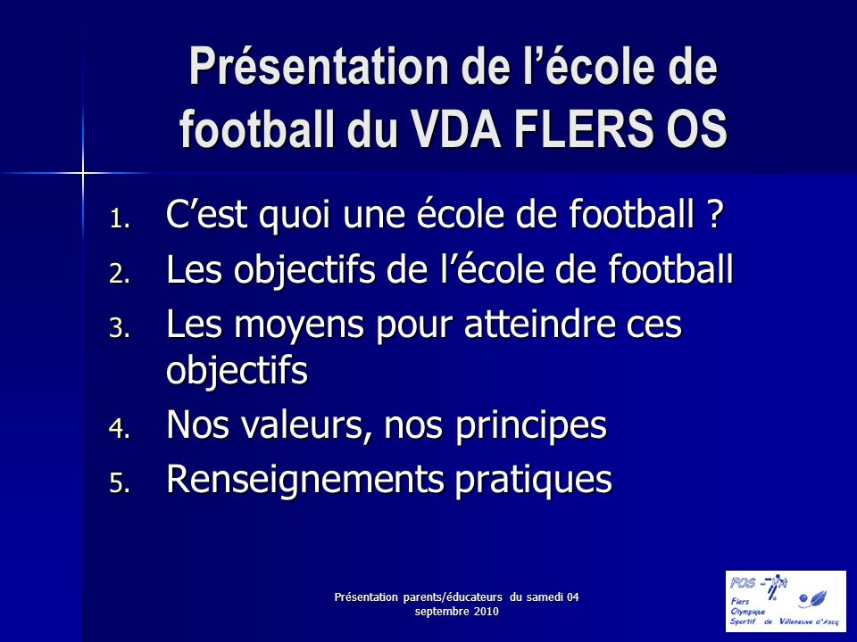 Présentation de l'école de football du VDA FLERS OS