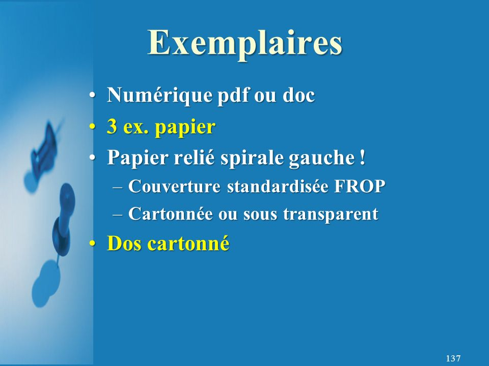 Exemplaires Numérique pdf ou doc 3 ex. papier