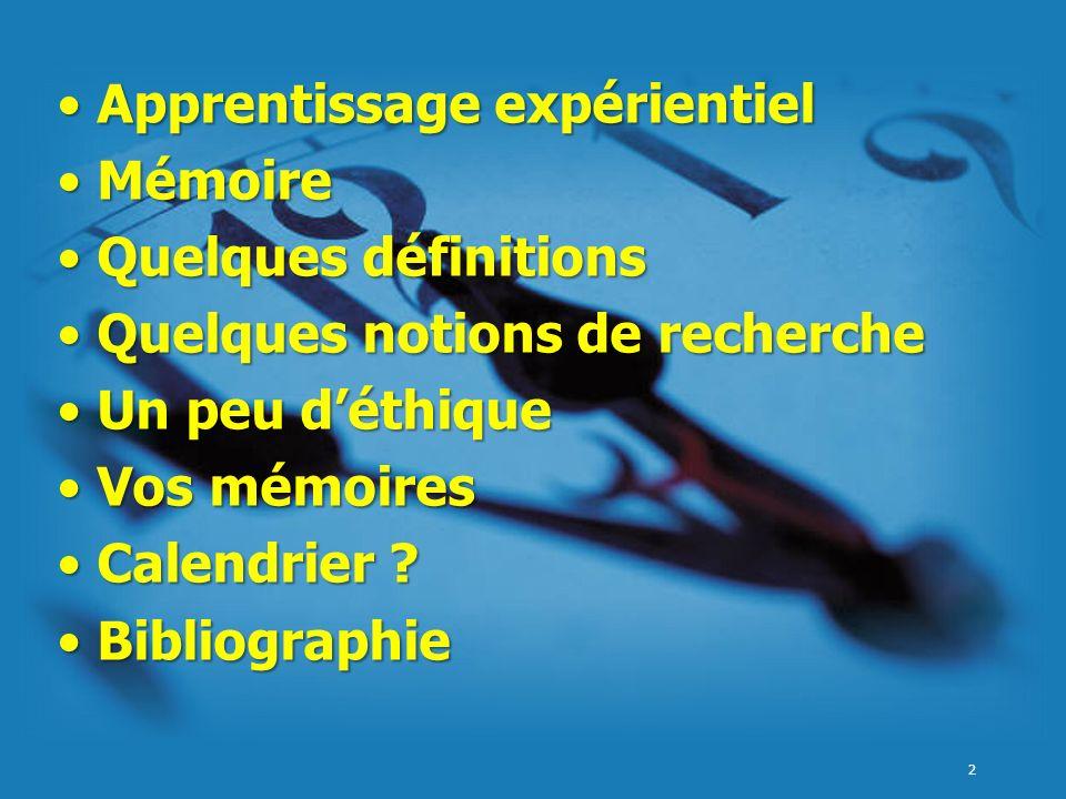 Apprentissage expérientiel Mémoire Quelques définitions