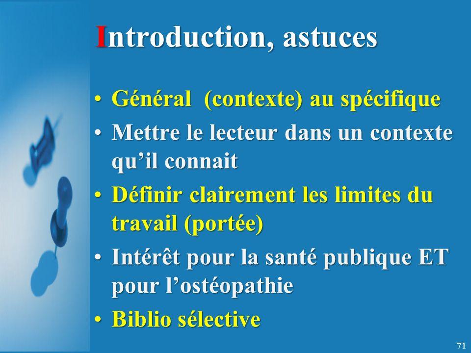 Introduction, astuces Général (contexte) au spécifique
