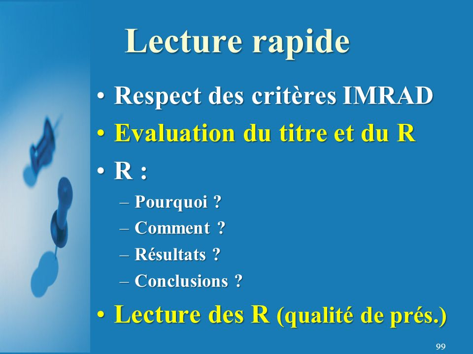 Lecture rapide Respect des critères IMRAD Evaluation du titre et du R