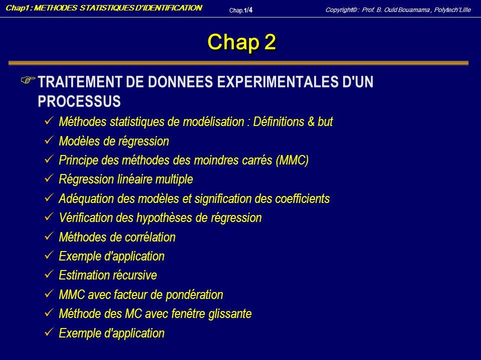Chap 2 TRAITEMENT DE DONNEES EXPERIMENTALES D UN PROCESSUS