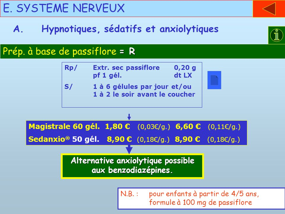 Alternative anxiolytique possible aux benzodiazépines.