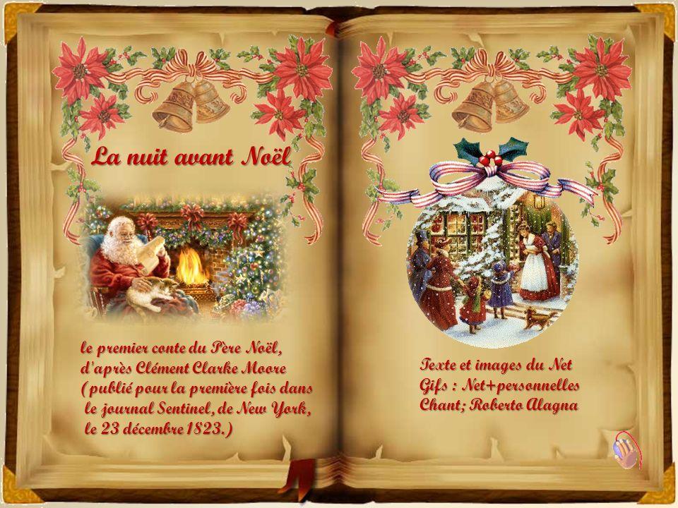 La nuit avant Noël le premier conte du Père Noël, d après Clément Clarke Moore (publié pour la première fois dans.