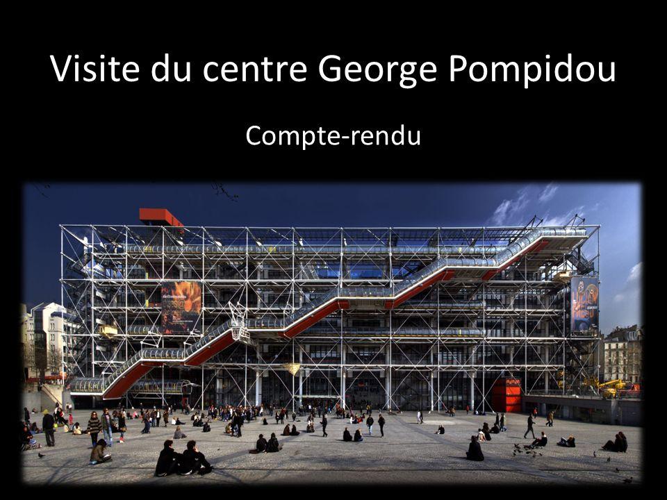 Visite du centre George Pompidou