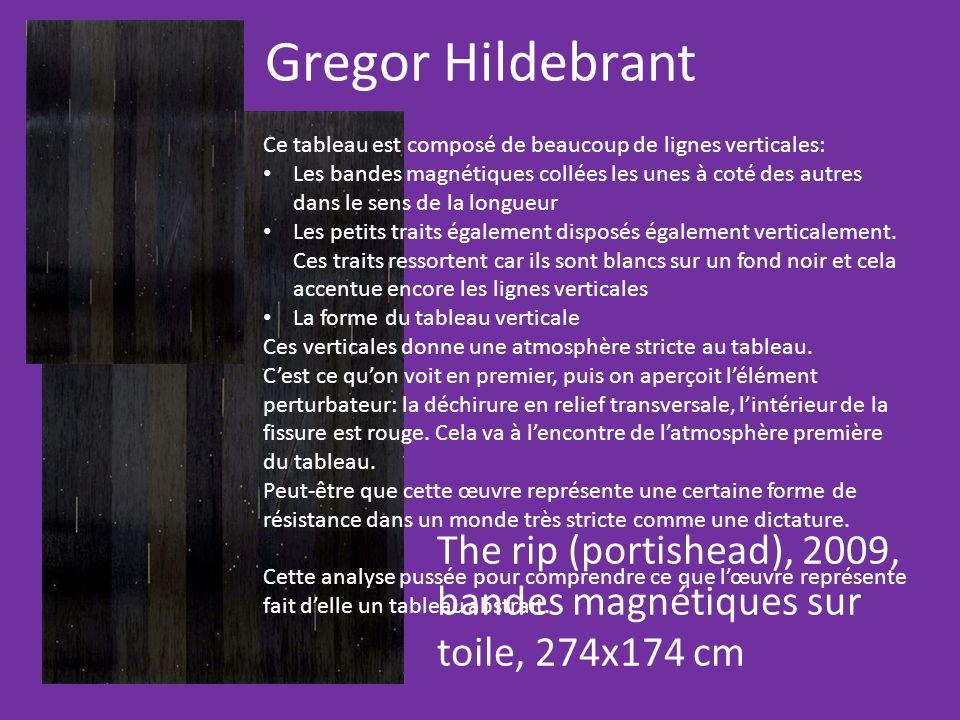Gregor Hildebrant Ce tableau est composé de beaucoup de lignes verticales: