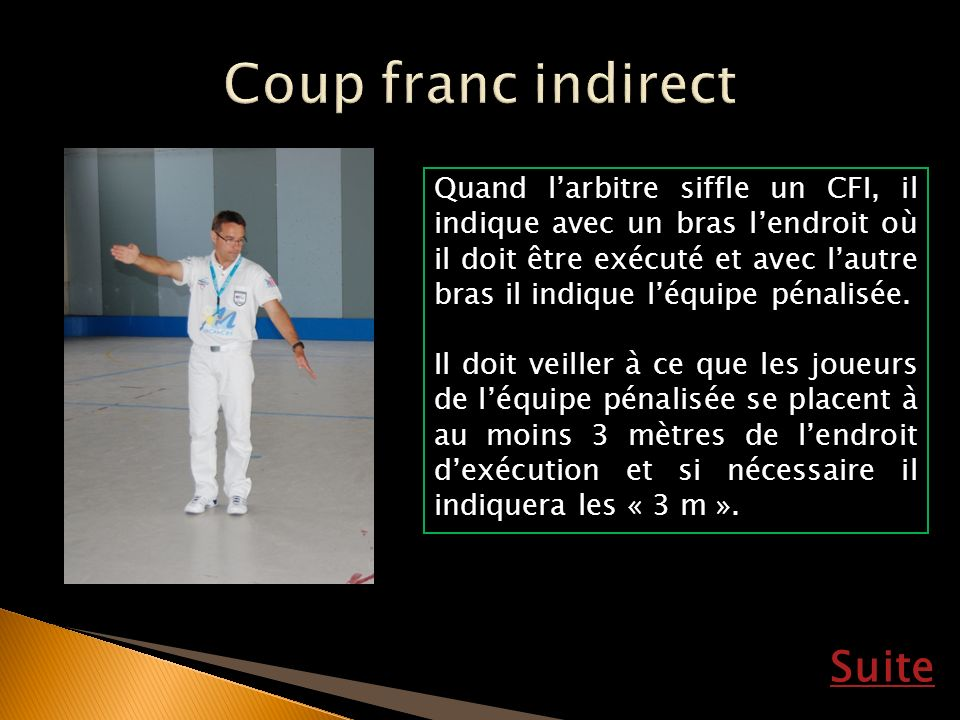 Coup franc indirect Suite