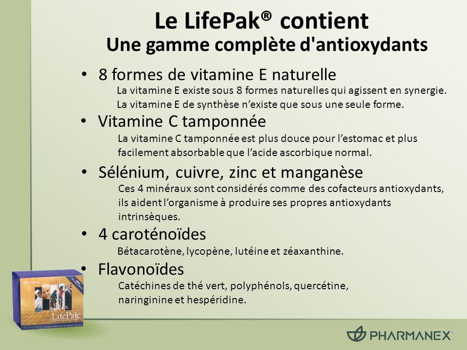 Le LifePak® contient Une gamme complète d antioxydants