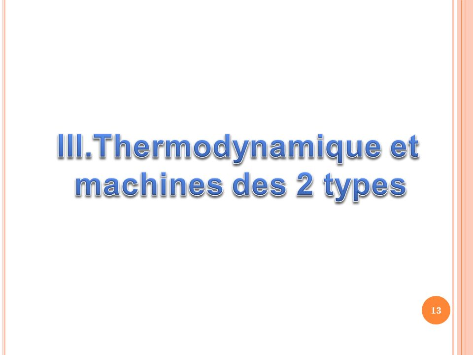 Thermodynamique et machines des 2 types