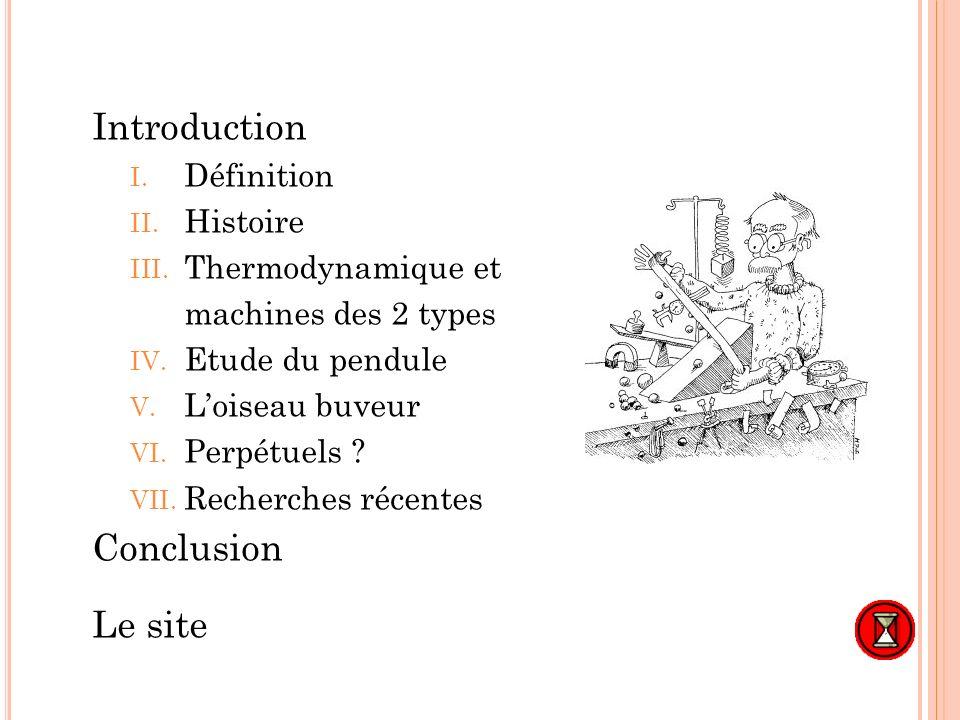 Introduction Conclusion Le site Définition Histoire Thermodynamique et