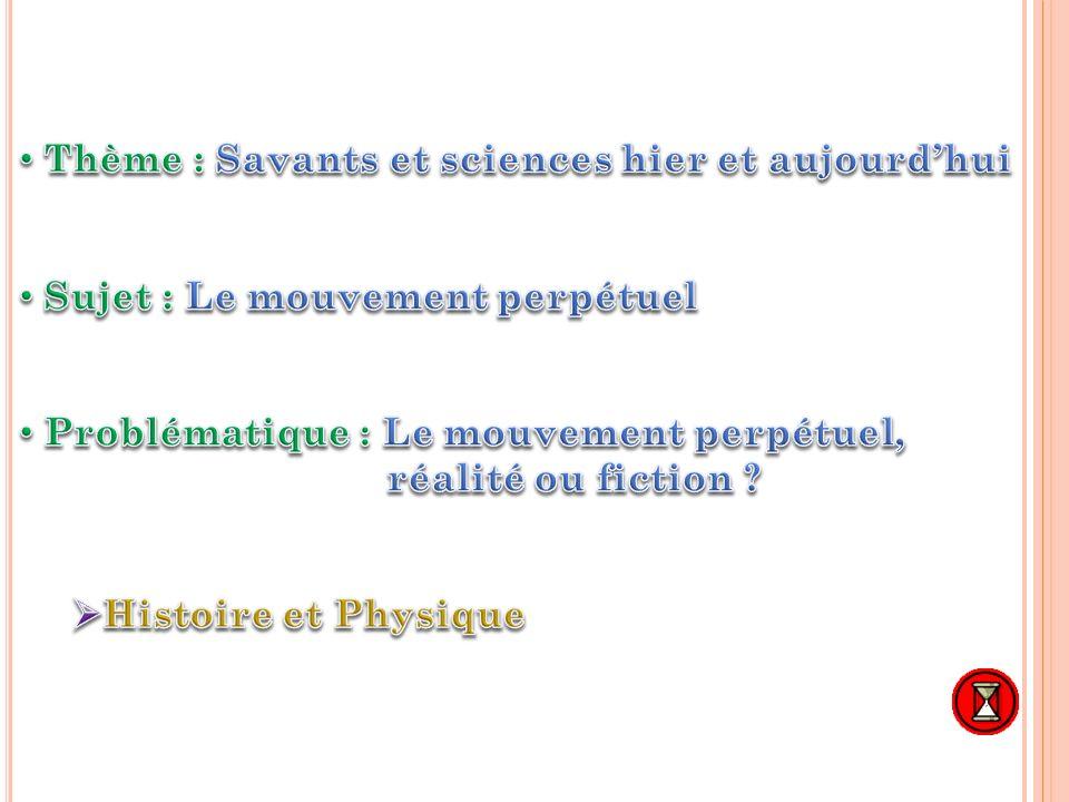Thème : Savants et sciences hier et aujourd'hui