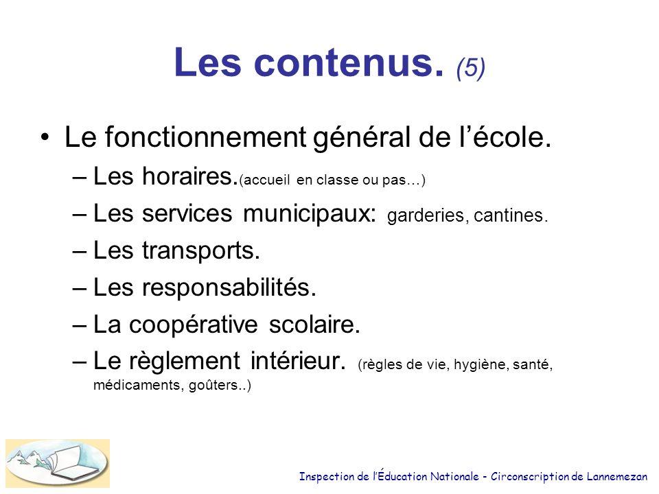 Les contenus. (5) Le fonctionnement général de l'école.