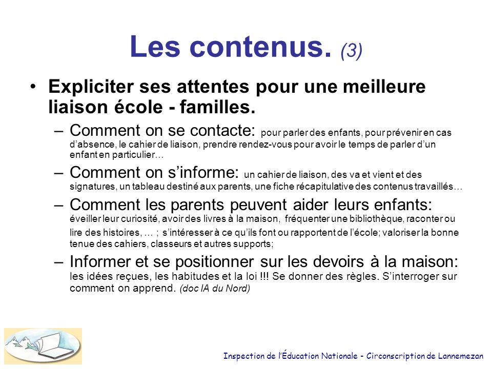 Les contenus. (3) Expliciter ses attentes pour une meilleure liaison école - familles.