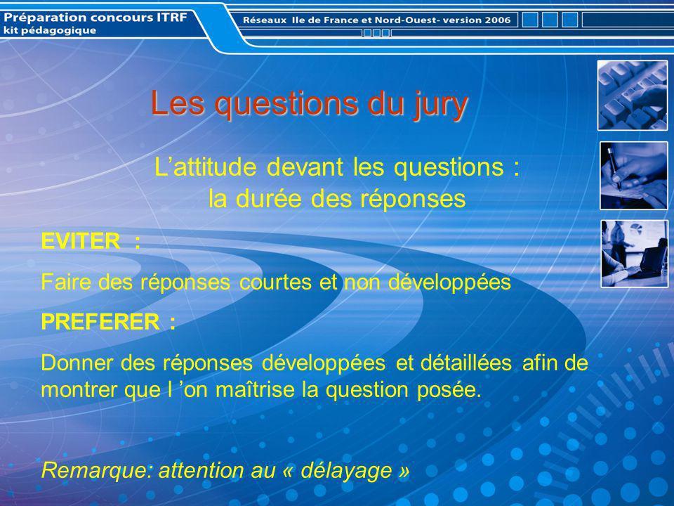 L'attitude devant les questions : la durée des réponses