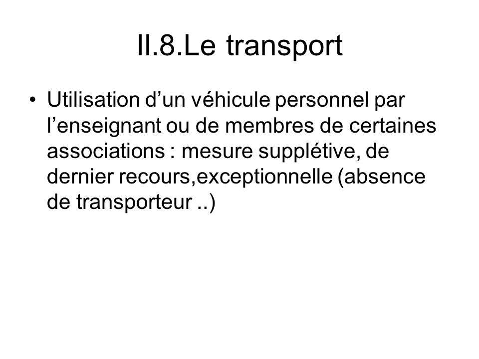 II.8.Le transport