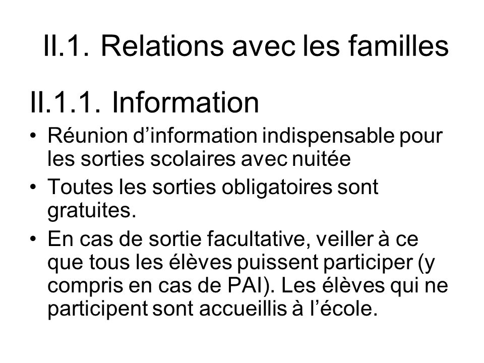 II.1. Relations avec les familles