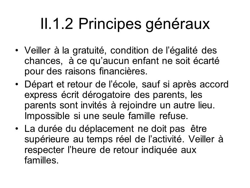 II.1.2 Principes généraux