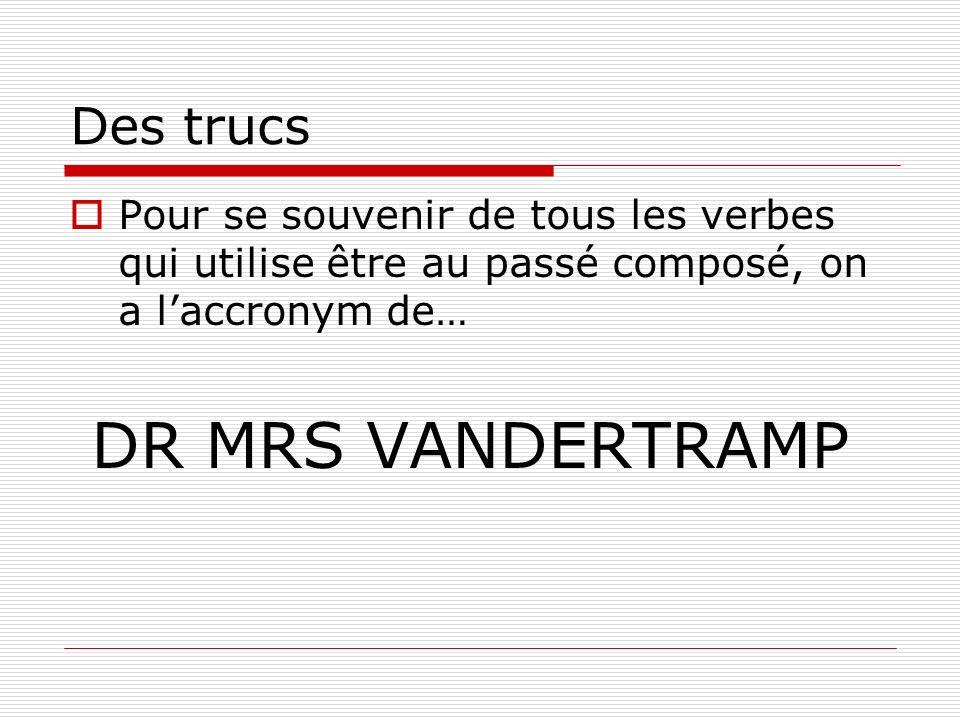 DR MRS VANDERTRAMP Des trucs