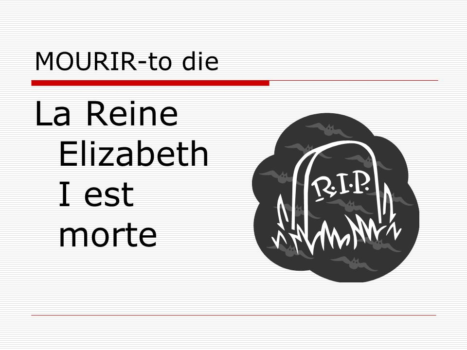La Reine Elizabeth I est morte