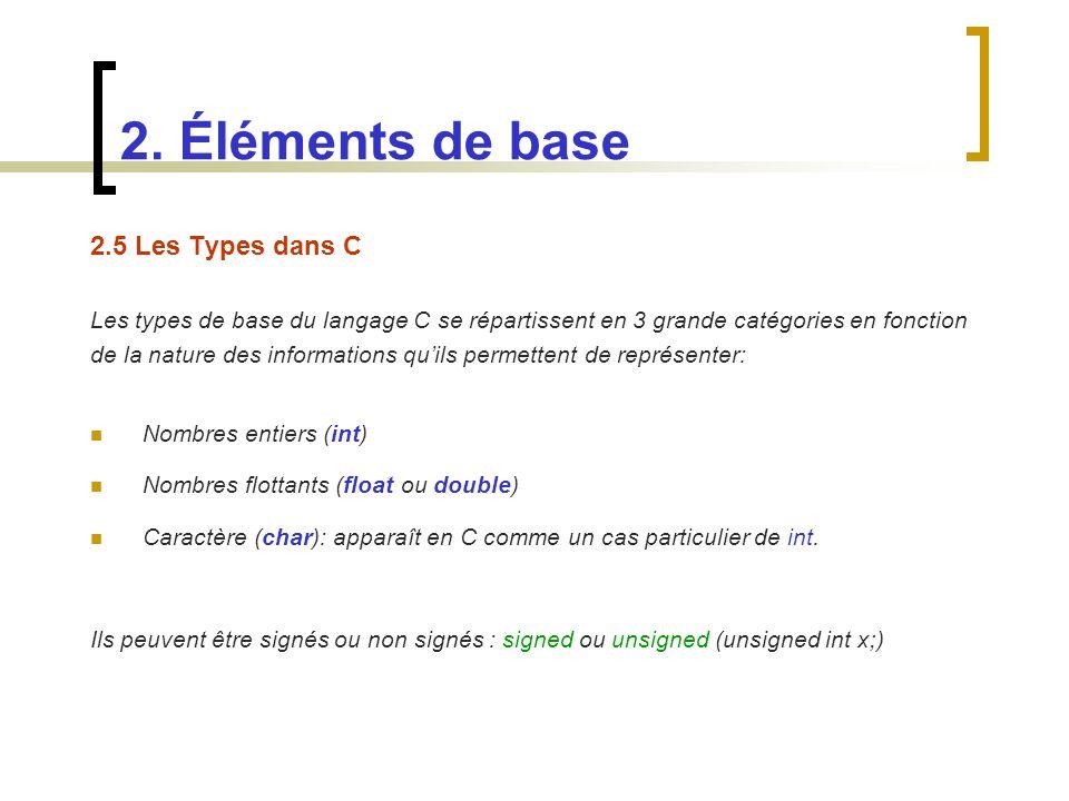 2. Éléments de base 2.5 Les Types dans C