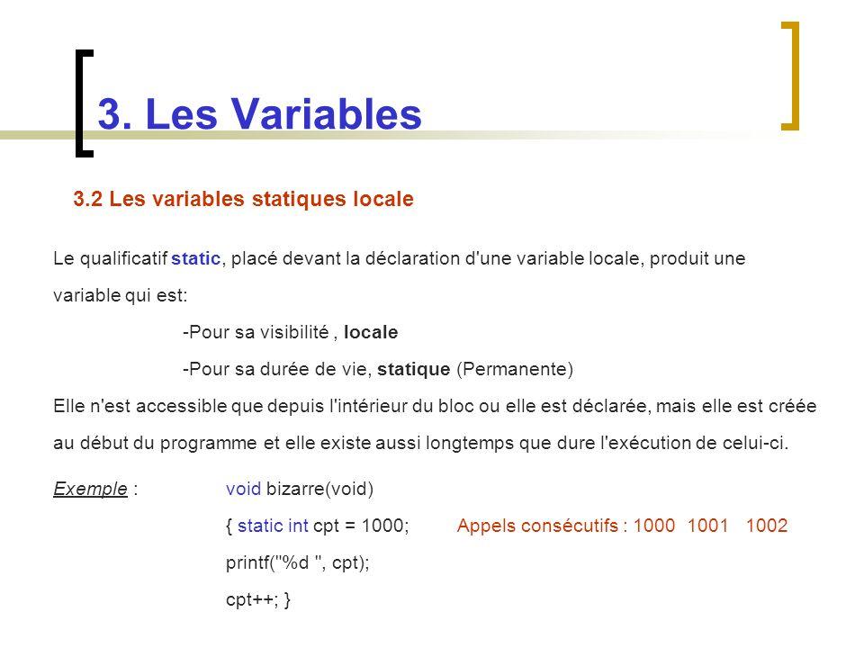 3. Les Variables 3.2 Les variables statiques locale