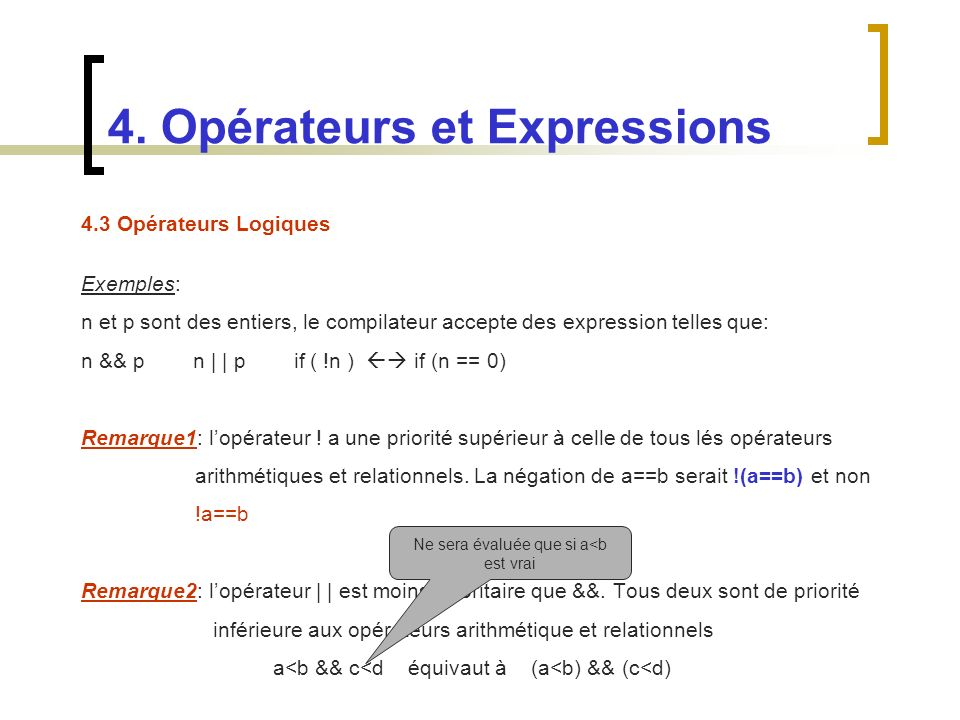 4. Opérateurs et Expressions