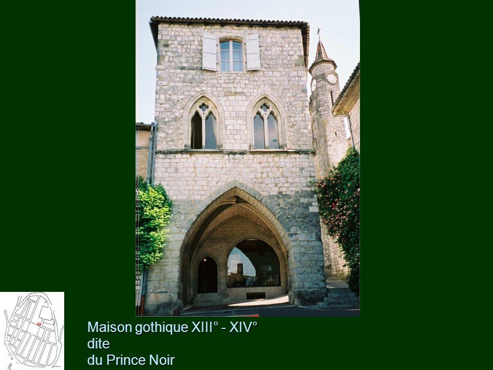 Maison gothique XIII° - XIV° dite du Prince Noir