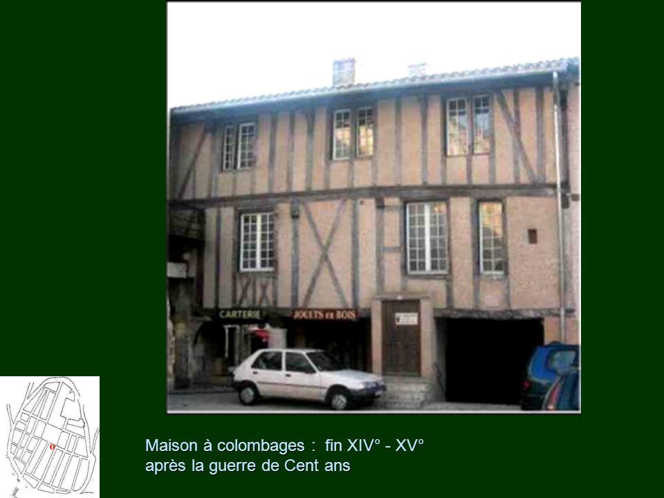 Maison à colombages : fin XIV° - XV° après la guerre de Cent ans