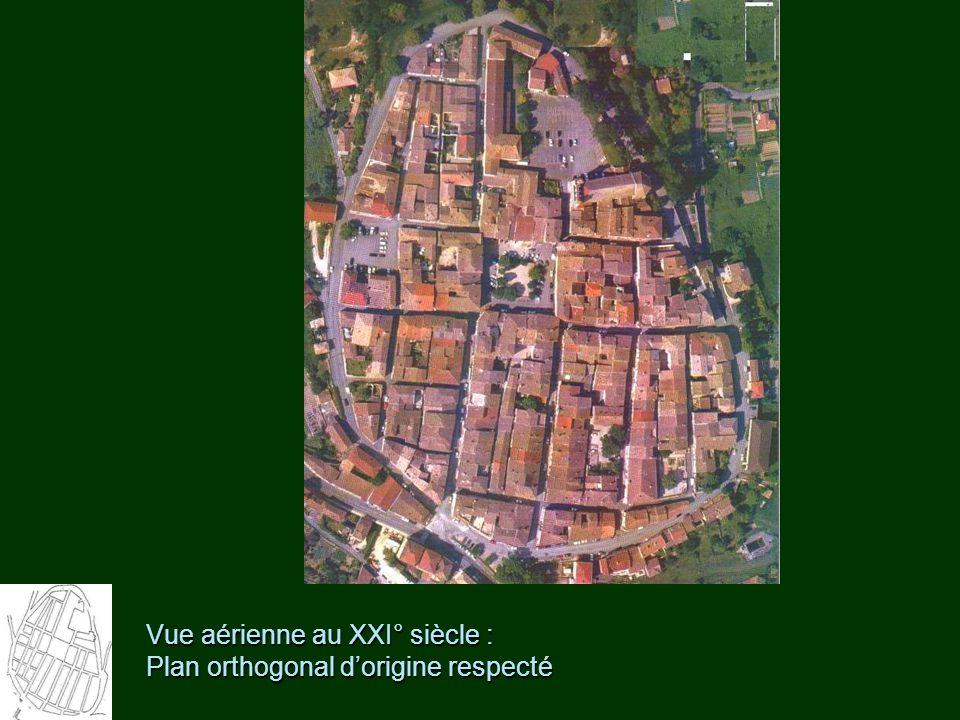 Vue aérienne au XXI° siècle : Plan orthogonal d'origine respecté