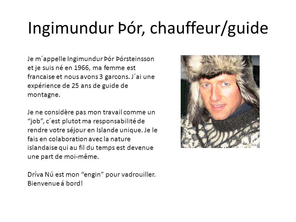 Ingimundur Þór, chauffeur/guide