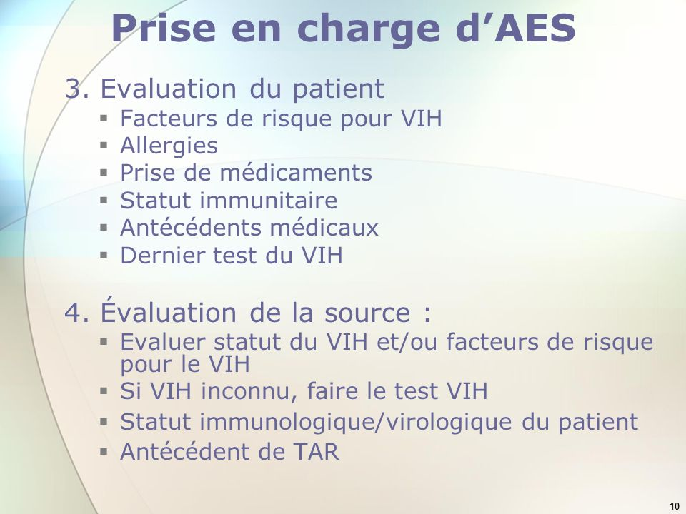 Prise en charge d'AES 3. Evaluation du patient