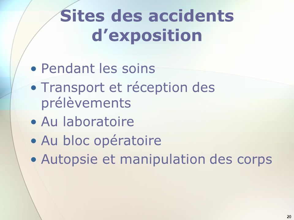 Sites des accidents d'exposition