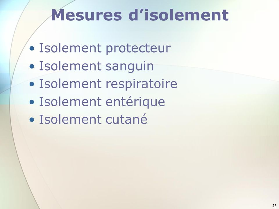 Mesures d'isolement Isolement protecteur Isolement sanguin