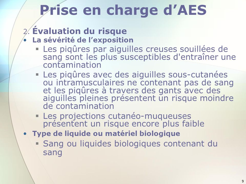 Prise en charge d'AES 2. Évaluation du risque. La sévérité de l'exposition.