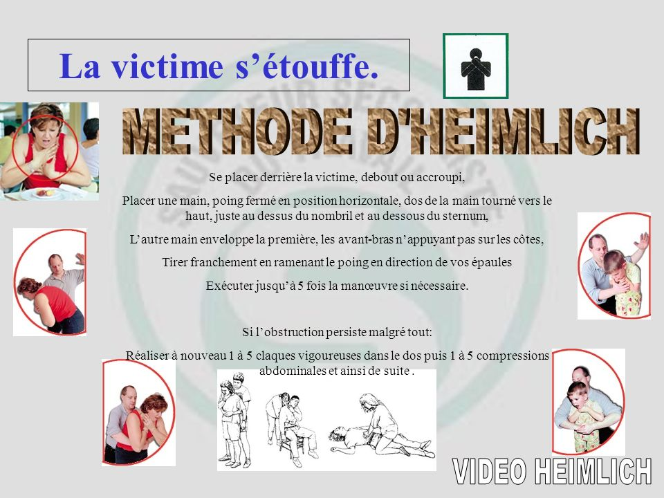 La victime s'étouffe. METHODE D HEIMLICH VIDEO HEIMLICH