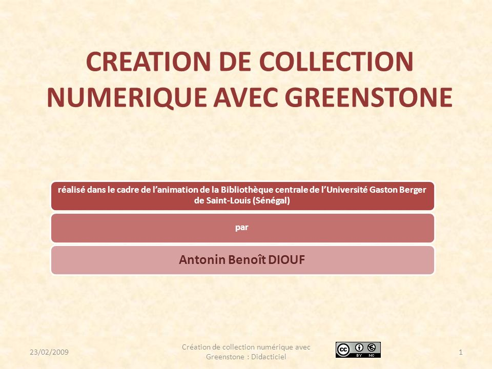 CREATION DE COLLECTION NUMERIQUE AVEC GREENSTONE