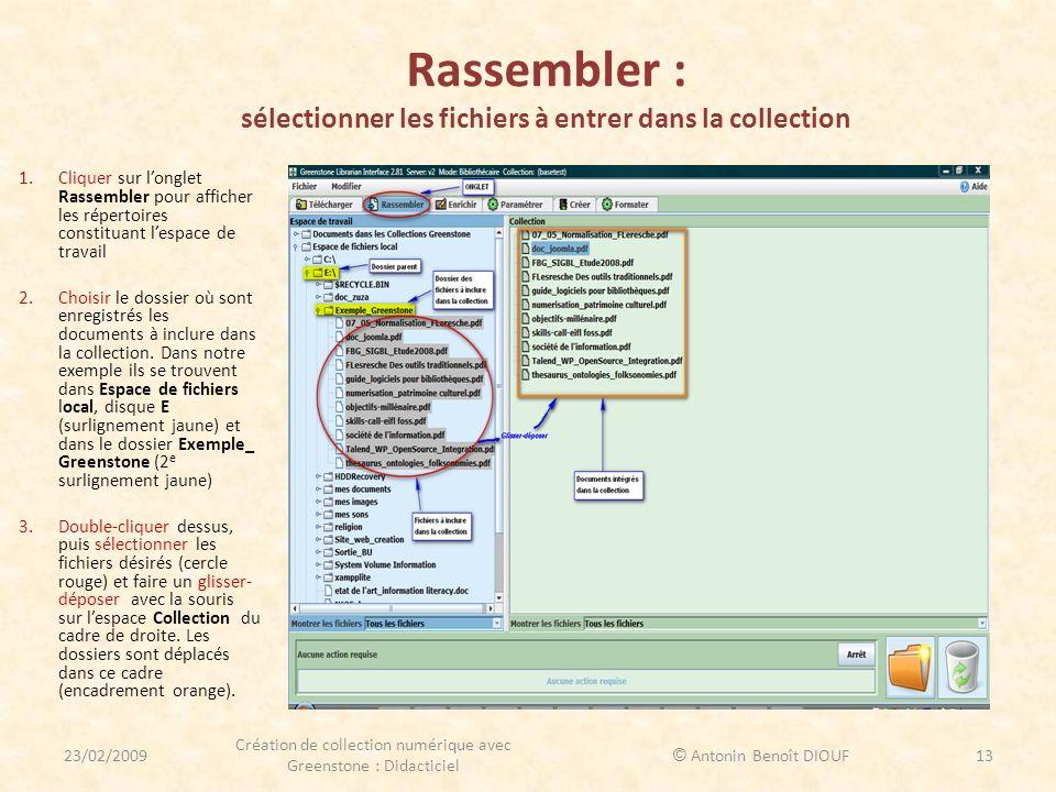 Rassembler : sélectionner les fichiers à entrer dans la collection